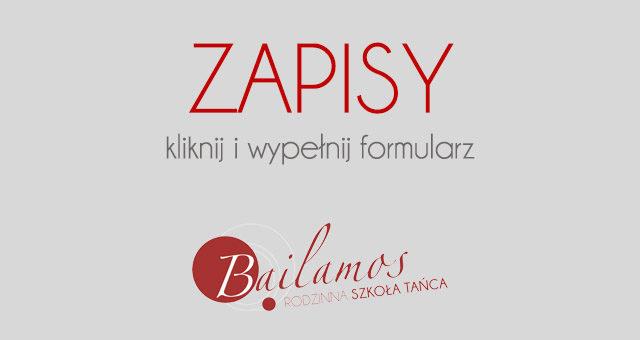 Zapisy na zajęcia taneczne Bailamos